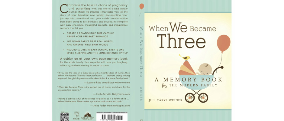 If You Like The Idea Of A Baby Book With Healthy Dose Humor Then When We Became Three Is Sheer Perfection Weiners Breezy Writing Style And