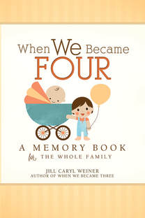When We Became Four A Memory Book For The Whole Family Is Unique Whimsical That Lets New Or Future Big Sib Create Wonderful Keepsake